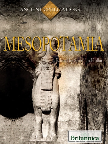 Mesopotamia ebook by Britannica Educational Publishing