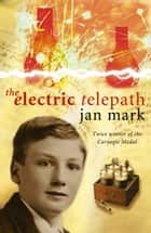 The Electric Telepath eBook by Jan Mark