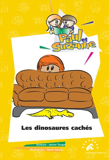 Les dinosaures cachés ebook by Janine Tougas