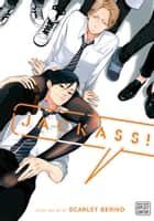 Jackass!, Vol. 1 (Yaoi Manga) ebook by