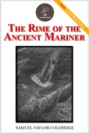 The Rime of the Ancient Mariner - (FREE Audiobook Included!) ebook by Samuel Taylor Coleridge