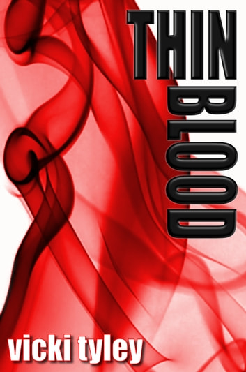 Thin Blood ebook by Vicki Tyley