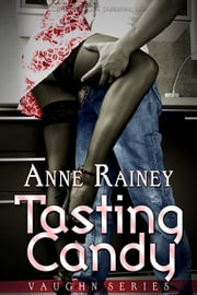 Tasting Candy ebook by Anne Rainey