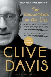 The Soundtrack of My Life ebook by Clive Davis