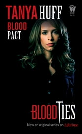 Blood Pact ebook by Tanya Huff