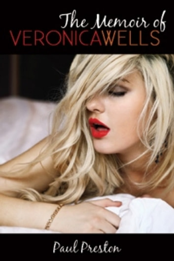 The Memoir of Veronica Wells ebook by Paul Preston