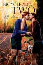 Bicycle Built for Two ebook by Jeff Adams
