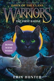 Warriors: Dawn of the Clans #3: The First Battle ebook by Erin Hunter,Wayne McLoughlin,Allen Douglas