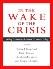 In the Wake of the Crisis: Leading Economists Reassess Economic Policy ebook by International Monetary Fund