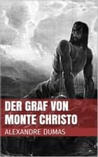 Der Graf von Monte Christo ebook by Alexandre Dumas