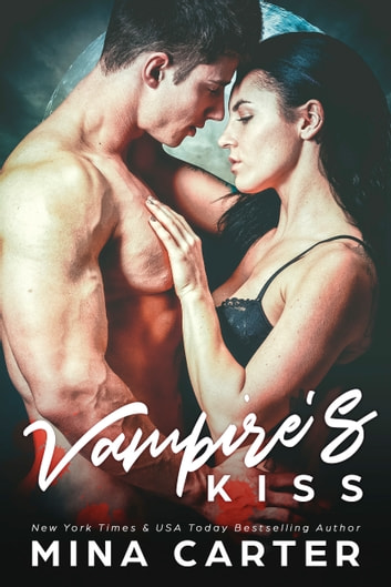 Vampire's Kiss ebook by Mina Carter