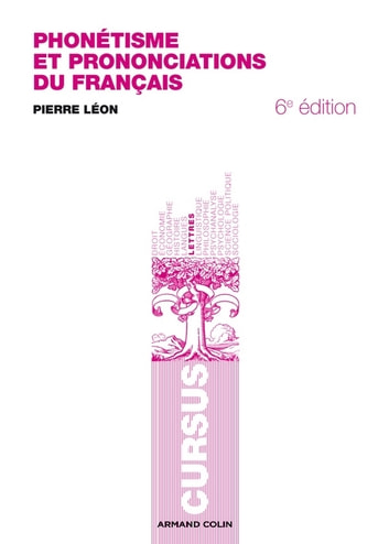 Phonétisme et prononciations du français ebook by Pierre Léon