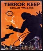 Terror Keep ebook by Edgar Wallace