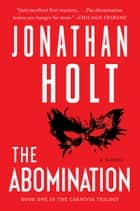 The Abomination ebook by Jonathan Holt