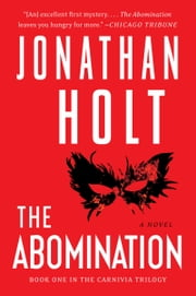 The Abomination - A Novel ebook by Jonathan Holt