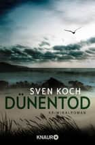 Dünentod - Kriminalroman ebook by Sven Koch