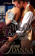 The Wicked Bargain ebook by Gina Danna