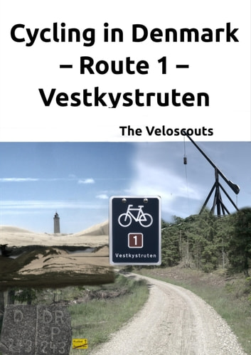 Route 1 – Vestkystruten eBook by Die Veloscouts