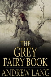 The Grey Fairy Book ebook by