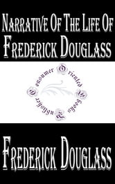 false consciousness of the slaves in the narrative of the life of frederick douglass Frederick douglass and the early social psychology of racial oppression  narrative of the life of frederick douglass,  by the masters of slaves more.