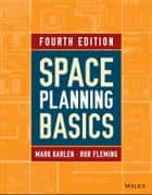 Space Planning Basics ebook by Mark Karlen,Rob Fleming