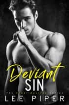 Deviant Sin - Cruel Desires, #1 ebook by