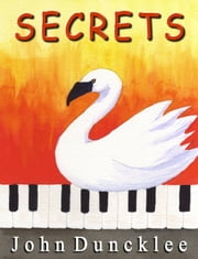 Secrets ebook by John Duncklee