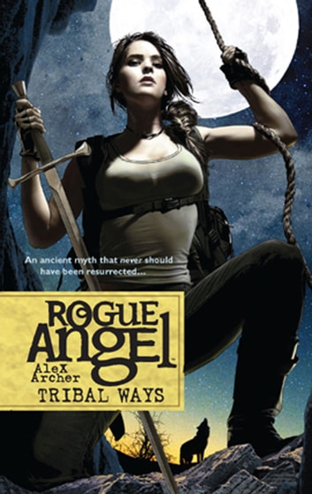 Tribal Ways ebook by Alex Archer