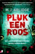 Pluk een roos ebook by Yolande Ligterink,M.J. Arlidge