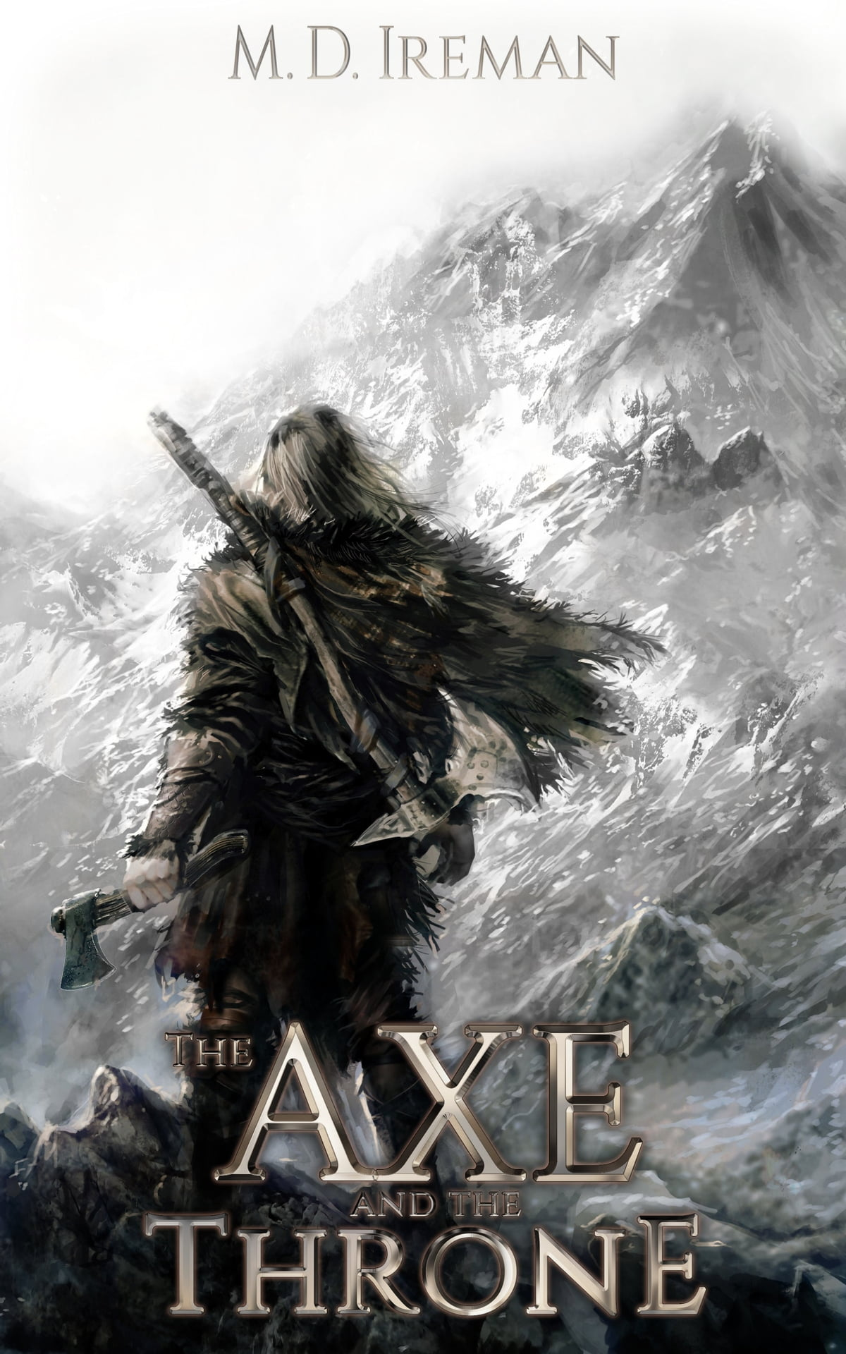 The Axe And The Throne Ebook By M D Ireman