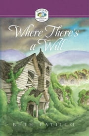 Where There's a Will ebook by Pattillo, Beth