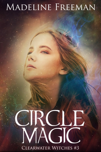 Circle Magic ebook by Madeline Freeman