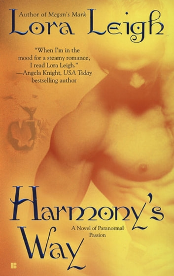 Harmony's Way ebook by Lora Leigh
