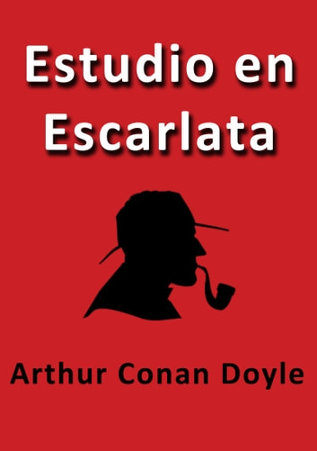 Estudio en escarlata ebook by Arthur Conan Doyle