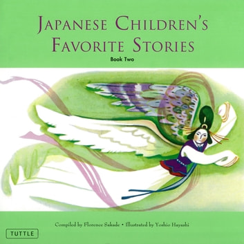 Japanese Children's Favorite Stories Book Two ebook by Florence Sakade