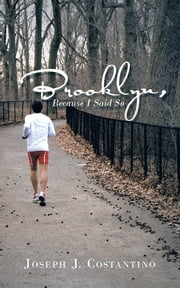 Brooklyn, Because I Said So ebook by Joseph J. Costantino