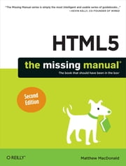 HTML5: The Missing Manual ebook by MacDonald