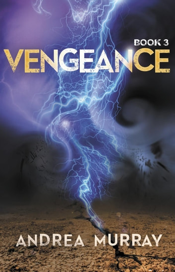 Vengence - The Vivid Trilogy, #3 ebook by Andrea Murray