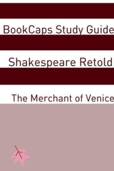 The Merchant of Venice In Plain and Simple English (A Modern Translation and the Original Version) ebook by BookCaps