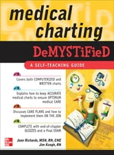 Medical Charting Demystified ebook by Joan Richards,Jim Keogh
