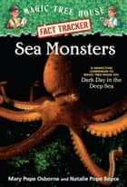 Sea Monsters ebook by Mary Pope Osborne,Natalie Pope Boyce,Sal Murdocca