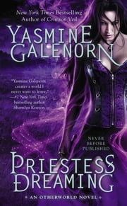 Priestess Dreaming - An Otherworld Novel ebook by Yasmine Galenorn
