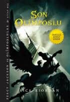 Percy Jackson ve Olimposlular - Son Olimposlu ebook by Rick Riordan