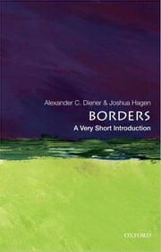 Borders: A Very Short Introduction ebook by Alexander C. Diener,Joshua Hagen
