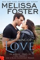 Dreaming of Love (Bradens at Trusty) ebook by