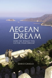 Aegean Dream ebook by Dario Ciriello