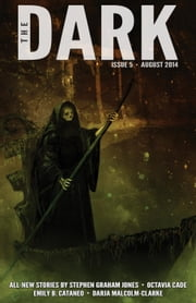 The Dark Issue 5 - The Dark, #5 ebook by Jack Fisher,Sean Wallace