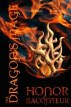 The Dragon's Mage ebook by Honor Raconteur