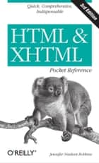 HTML and XHTML Pocket Reference ebook by