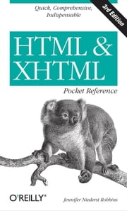 HTML and XHTML Pocket Reference ebook by Jennifer Niederst Robbins